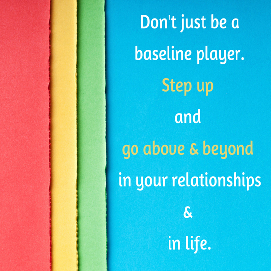 Don't Be A Baseline Player