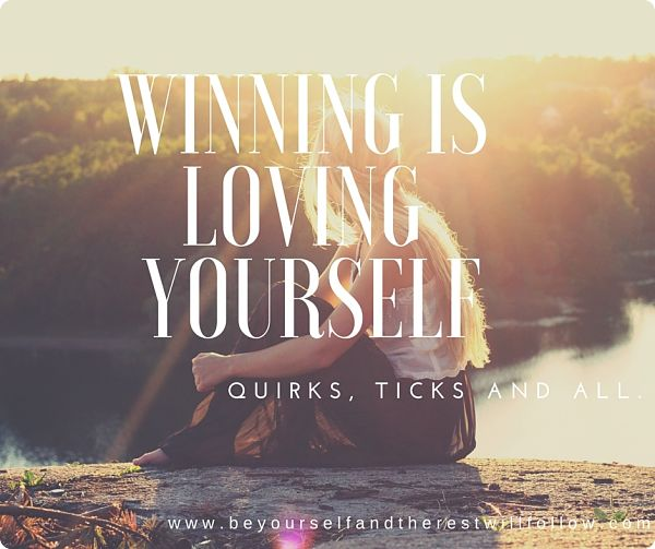 Redefining Winning: Winning is loving yourself